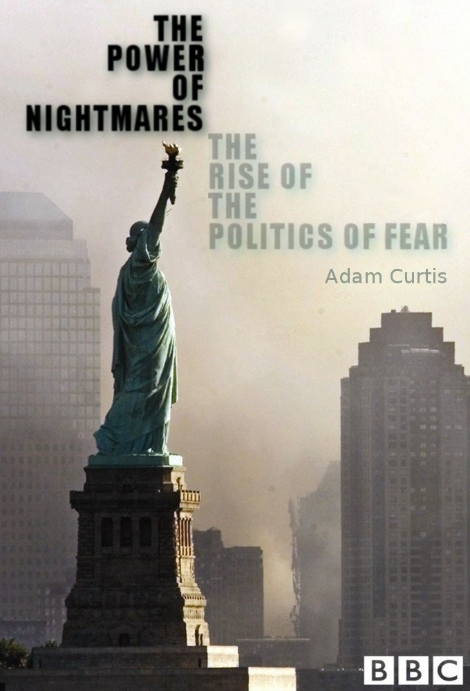 the-power-of-nightmares-the-rise-of-the-politics-of-fear-33448